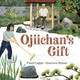 Chieri Uegaki Ojiichan's Gift